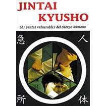 Jintai Kyusho - Los Puntos Vulnerables Del Cuerpo Humano