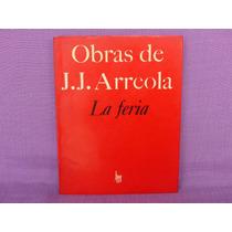 Juan José Arreola, La Feria, Joaquín Mortiz, México, 1976.