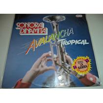 Lp Sonora Dinamita / Avalancha Tropical / Seminuevo