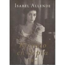 Retrato En Sepia / Isabel Allende Primera Edición 2000