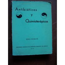 Antibióticos Y Quimioterápicos-jesús Kumate-ed-médicas-op4