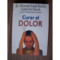 Curar El Dolor-ilust-aut-dr.dharma Singh Khalsa-ed-urano-hm4