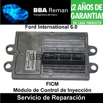 Ford International 6.0 Ficm Powerstroke Reparacion 2003 2007