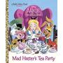 Tea Party (disney Alicia En El País De Las Maravillas) Del S