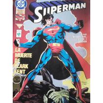 La Muerte De Clark Kent, Edicion De Coleccion, Tomo 3
