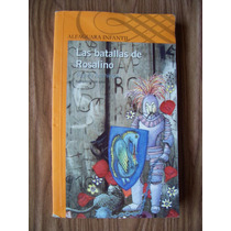 Las Batallas De Rosalino-ilust-aut-triunfo Arciniegas-op4