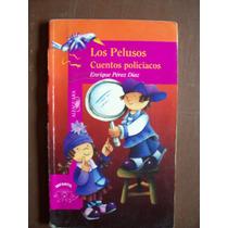 Los Pelusos-ilust-aut-enrique Pérez-alfaguara Infantil-op4