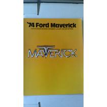 Catalogo De Venta De Ford Maverick 1974 Original Nuevo Raro