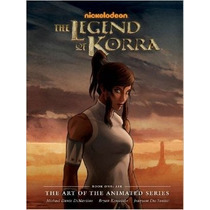 Libro De Arte The Legend Of Korra (animated Series)