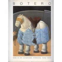 Fernando Botero. La Corrida, Oleos, Acuarelas, Dibujos.