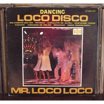 Mr Loco Lp Dancing Loco Disco Mister Loco