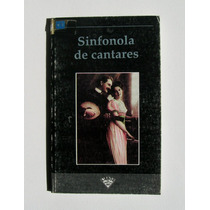 Jose Luis Almeida Sinfonola De Cantares Libro Mexicano 1994