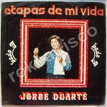 Rock Mexicano, Jorge Duarte, Etapas De Mi Vida, Lp12´.