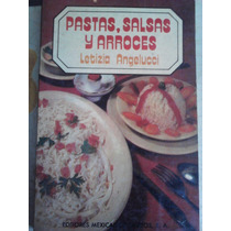 Pastas, Salsas Y Arroces, Letizia Angelucci