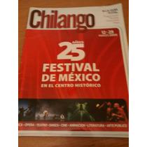 Chilango - 25 Años Festival De México