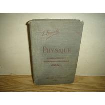Antiguo - Elementos De Física - Édouard Branly - 1908