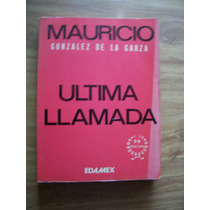 Ultima Llamada-1981-mauricio González De La Garza-edamex-pm0