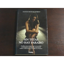 Libro Sin Tetas No Hay Paraíso Gustavo Bolívar Moreno