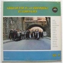 Estudiantina Univ. De Guanajuato Vol. 2 1 Disco Lp Vinilo