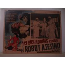 Joaquin Cordero, Las Luchadoras Vs. El Robot Asesino Cartel