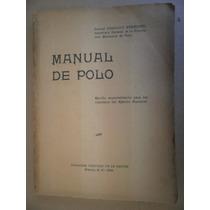 Manual De Polo Coronel Arnoldo Semadeni Mexico 1931 Raro