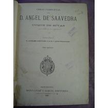 Libro Antiguo. Obras Completas De Dn Angel De Saavedra,teatr
