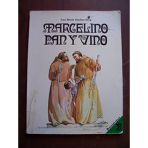 Marcelino Pan Y Vino-ilust-f.grande-jose Sanchez-ed-fdez-pm0