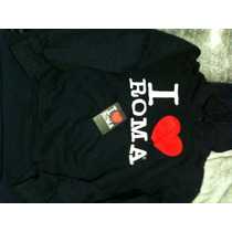 Sudadera I Love Roma Original No Zara Man Bsk H&m C&a