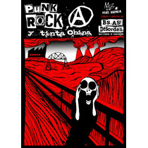 Punk Rock, Anarquía Y Tinta China