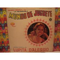 Lupita D´alesio Lp Mundo De Juguetes