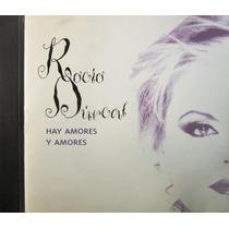 Rocío Durcal - Hay Amores Y Amores