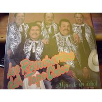 Lp Los Rancheritos Del Topo Chico.. Al Pie De Un Arbol