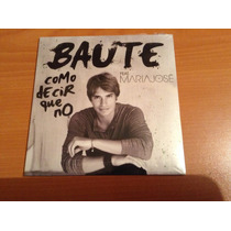 Carlos Baute Feat María José Como Decir Que No Cd Promo
