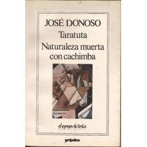Taratuta - Naturaleza Muerta - José Donoso Yáñez - 1990