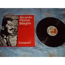 Ricardo Flores Magon Vida Y Obra Lp Triple