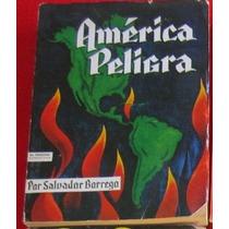 Salvador Borrego, América Peligra / Nazis