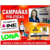 Lona Impresa, Impresión De Lona, Campañas Políticas,urgentes