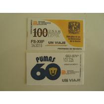 2 Boletos Del Metro Pumas U N A M - De Colección