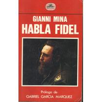 Habla Fidel. Gianni Mina 1a Edic. (pm0)