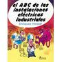 El Abc De Las Instalaciones Eléctricas Industriales Sp0
