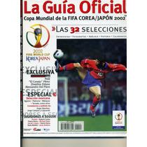 Guia Copa Mundial Fifa Corea Japon 2002 Futbol Revista