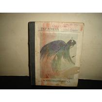 Antiguo Libro De Lecturas . Infancia, Cuarto Libro - 1922