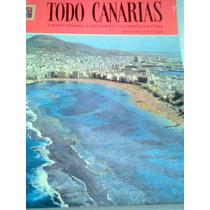 Libro Todo Canarias España Antiguo 1974 Fotografias Vv4