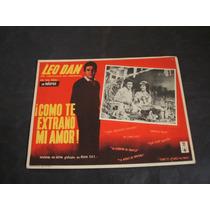Como Te Extraño Leo Dan Lobby Card Cartel Poster