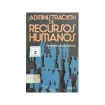 Libro Administración De Recursos Humanos, Fernando Arias G.
