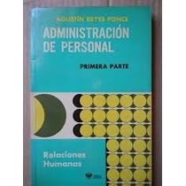 Libro Administración De Personal 1ra. Parte, Agustín R.ponce