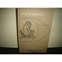 Manual De Obstetricia - José Rábago