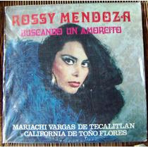 Bolero, Rossy Mendoza, Buscando Un Amorcito, Lp 12´, Bfn