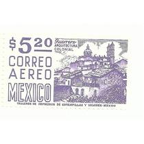 Estampilla Arquitectura Colonial Guerrero, Aerea Nueva Mn4