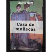 Casa De Muñecas - Henrik Ibsen